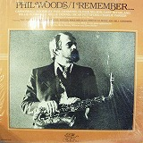 PHIL WOODS / I REMEMBER