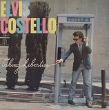 ELVIS COSTELLO / TAKING LIBERTIES