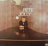 PETE JOLLY / HERB ALPERT PRESENTS PETE JOLLY