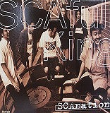 SCAFULL KING / SCANATION