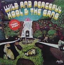 KOOL AND THE GANG / WILD AND PEACEFULL