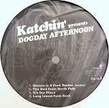 KATCHIN' PRESENTS DOGDAY AFTERNOON / BURN OUT
