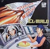 EL-MALO / STARSHIP ON WORSHIP