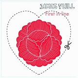 JAMES YUILL / FIRST IN LINE