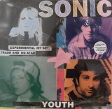 SONIC YOUTH / EXPERIMENTAL JET SET TRASH AND NO ST
