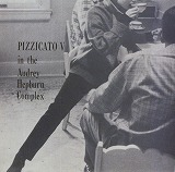 PIZZICATO FIVE  / IN THE AUDREY HEPBURN COMPLEX