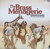 ENOCH LIGHT & LIGHT BRIGADE / THE BRASS MENAGERIE