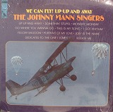JOHNNY MANN SINGERS / WE CAN FLY ! UP-UP AND AWAY