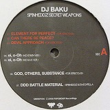 DJ BAKU / SPINHEDDZ SECRET WEAPONS