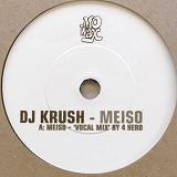 DJ KRUSH / MEISO (4 HERO REMIX)