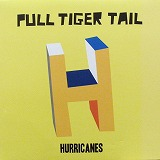 PULL TIGER TAIL / HURRICANES