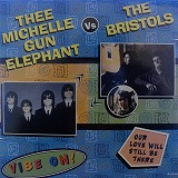 THEE MICHELLE GUN ELEPHANT / VIBE ON