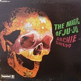 ARCHIE SHEPP / MAGIC OF JU-JU