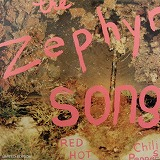 RED HOT CHILI PEPPERS / THE ZEPHYR SONG