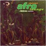 VARIOUS / ABSTRACT AFRO LOUNGE