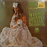 HERB ALPERTS / WHIPED CREAM & OTHER DELIGHTS
