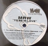 MAW  /  TO BE IN LOVE BLACK SCIENCE ORCHESTRA