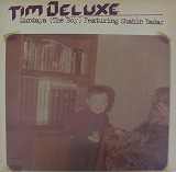 TIM DELUXE / MUNDAYA ( THE BOY )