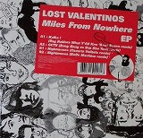 LOST VALENTINOS / MILES FROM NOWHERE EP