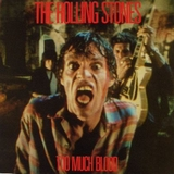 ROLLING STONES / TOO MUCH BLOOD