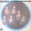 MAX ROACH / LIFT EVERY VOICE AND SING (re-issue)