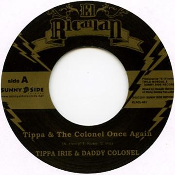 TIPPA IRIE & DADDY COLONEL / TIPPA & THE COLONEL ONCE AGAIN
