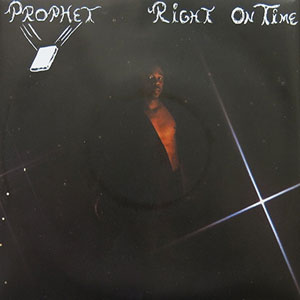PROPHET / RIGHT ON TIME