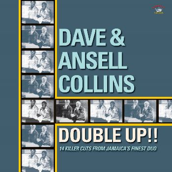 DAVE & ANSEL COLLINS / DOUBLE UP!!