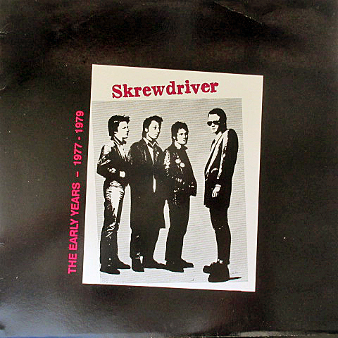 SKREWDRIVER / EARLY YEARS 1977 - 1979