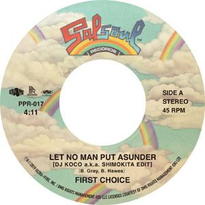 FIRST CHOICE / LET NO MAN PUT ASUNDER
