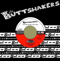 BUTTSHAKERS / SHOW ME THE WAY TO YOUR HEART / FEEL GOOD