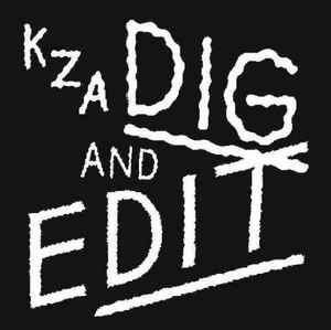 KZA (FORCE OF NATURE) / DIG AND EDIT