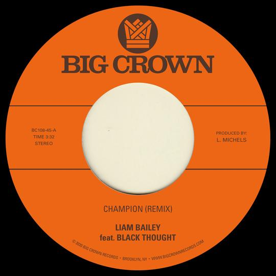 LIAM BAILEY / CHAMPION (REMIX) FEAT. BLACK THOUGHT