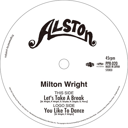 MILTON WRIGHT / LET'S TAKE A BREAK / YOU LIKE TO DANCEのアナログレコードジャケット