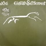 XTC / ENGLISH SETTLEMENT