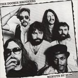 DOOBIE BROTHERS / MINUTE BY MINUTE