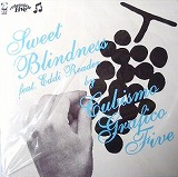 CUBISMO GRAFICO FIVE / SWEET BLINDNESS