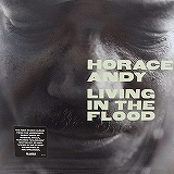 HORACE ANDY / LIVING IN THE FLOOD