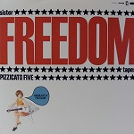 PIZZICATO FIVE / SISTER FREEDOM TAPES