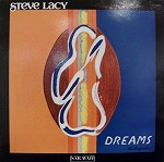 STEVE LACY / DREAMS
