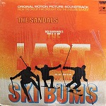 O.S.T. (SANDALS) / LAST OF THE SKI BUMS