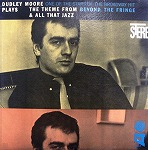 DUDLEY MOORE / THEME FROM BEYOND FRINGE & ALL THAT