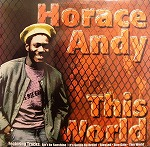 HORACE ANDY / THIS WORLD