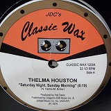 THELMA HOUSTON / SATURDAY NIGHT SUNDAY MORNING