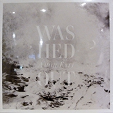 WASHED OUT / AMOR FATI
