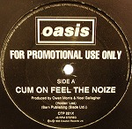 OASIS / CUM ON FEEL THE NOIZE