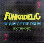 FUNKADELIC / BY WAY OF THE DRUM