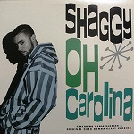 SHAGGY / OH CAROLINA
