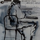 HORACE SILVER QUINTET & TRIO / BLOWIN' THE BLUES AWAYのアナログレコードジャケット