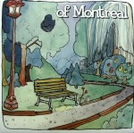 OF MONTREAL / BEDSIDE DRAMA A PETITE TRAGEDY